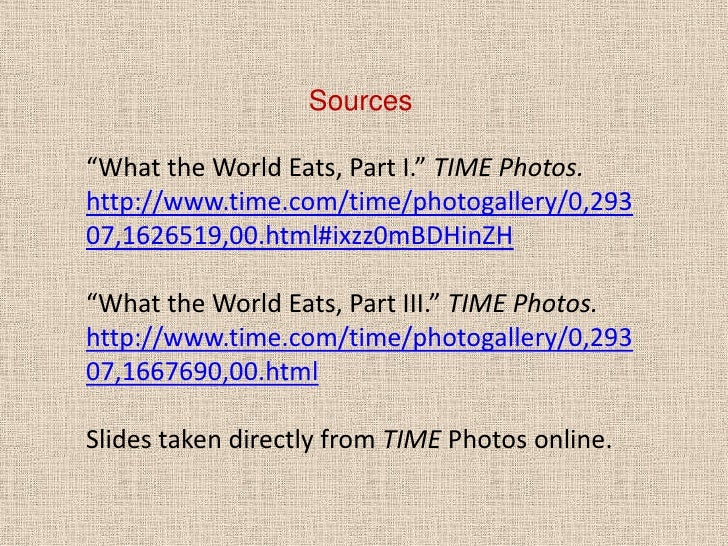 time photo essays what the world eats A study of what 30 families living around the world eat in one week shows the   these pictures of their weekly food shop shows the sharp contrast between   who said: 'we hope this is a culinary atlas of the planet at a time of.