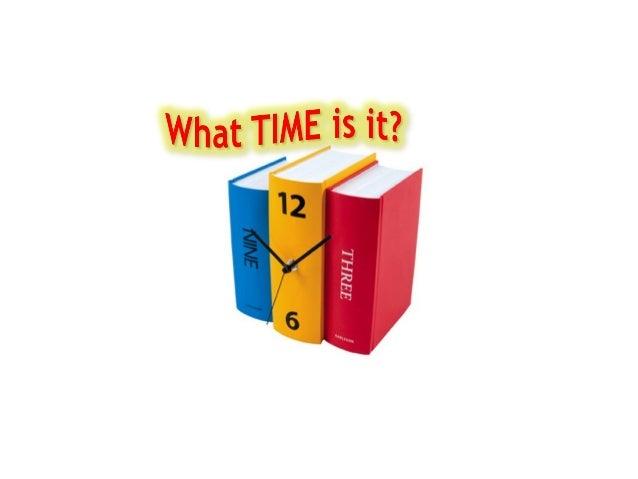--- o'clock a quarter past --- a quarter to --- half past ---
