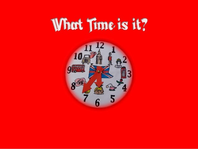 What TIME is it ...