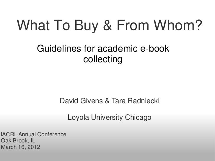 What To Buy & From Whom?            Guidelines for academic e-book                       collecting                    Dav...