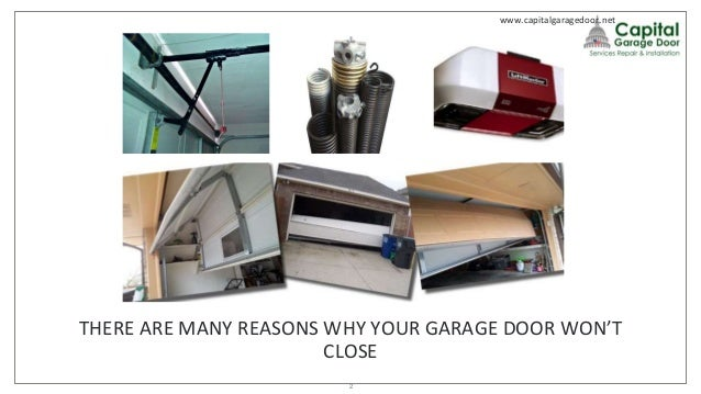 WHAT TO CHECK IF YOUR GARAGE DOOR WONu0027T CLOSE1; 2.