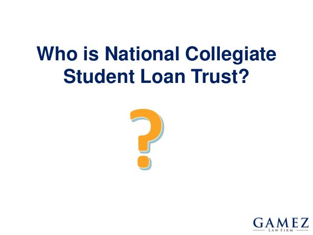 What To Do If Sued By National Collegiate Student Loan Trust