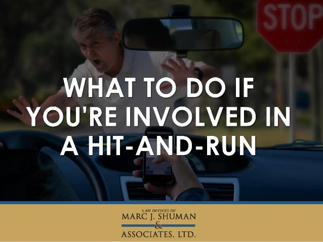 "A ""hit-and-run"" is defined as an accident after which a driver leaves the scene of the crash before any information can be..."