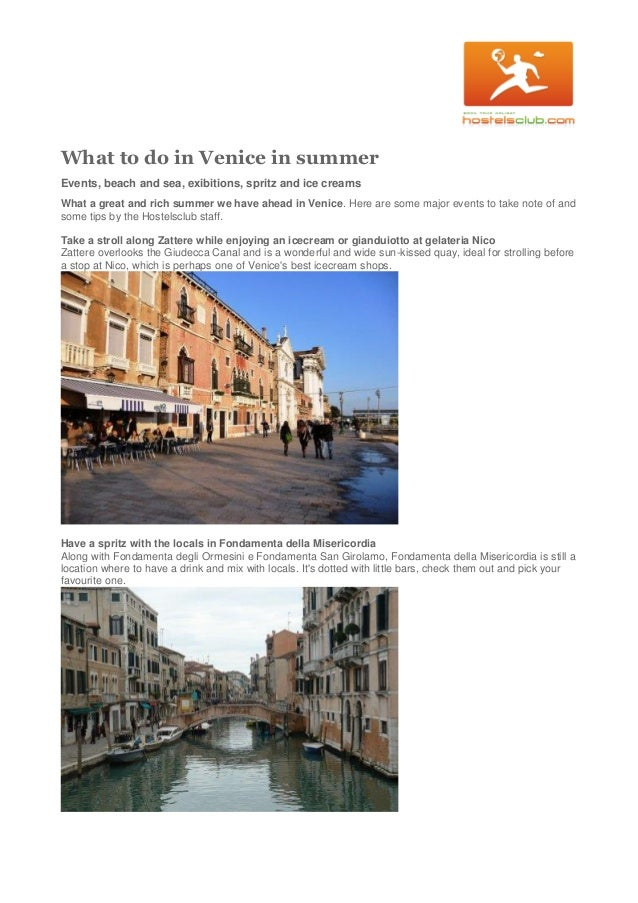 What to do in Venice in summer Events, beach and sea, exibitions, spritz and ice creams What a great and rich summer we ha...