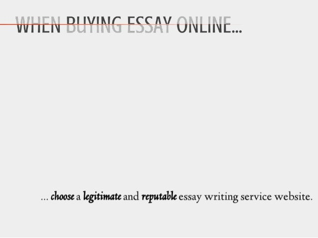 what to do when buying essay online 15 choose a legitimate and reputable essay