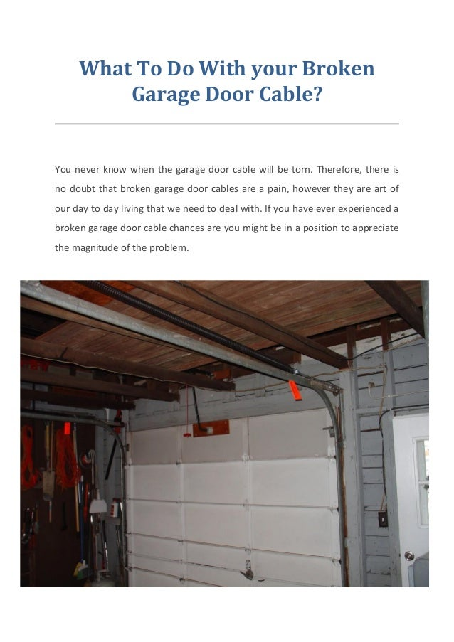 What To Do With Your Broken Garage Door Cable