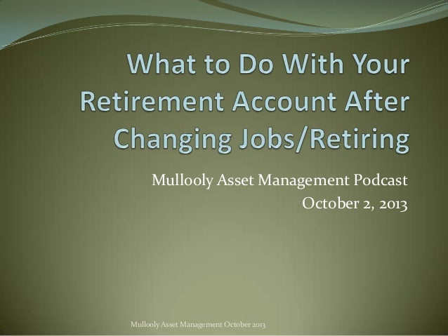 Mullooly Asset Management Podcast October 2, 2013  Mullooly Asset Management October 2013
