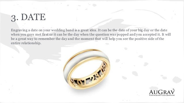 Attrayant 5. 3. DATE Engraving A Date On Your Wedding Band Is A Great Idea.