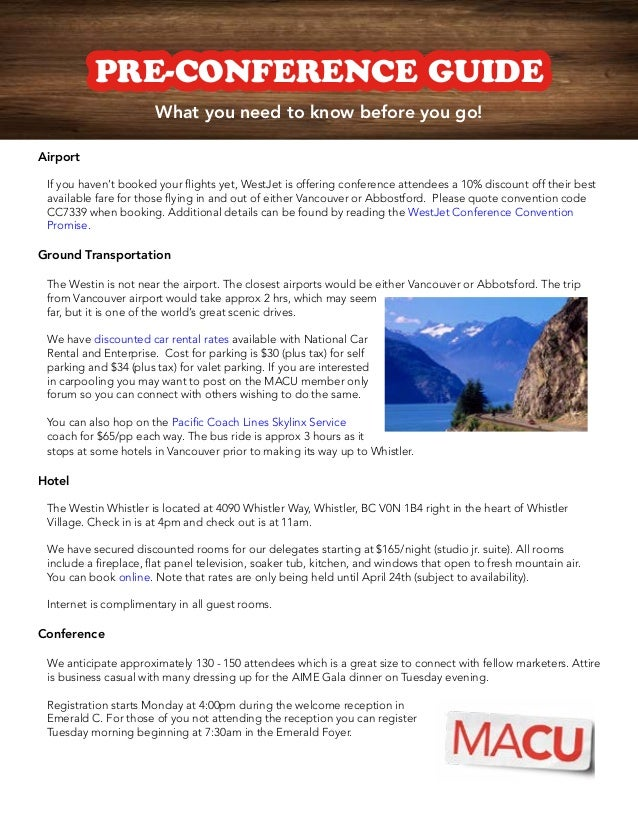 PRE-CONFERENCE GUIDE                       What you need to know before you go!Airport If you haven't booked your flights ...
