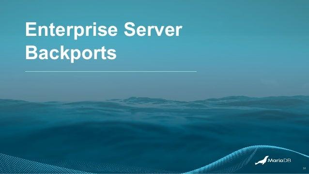 Enterprise Server Backports 31