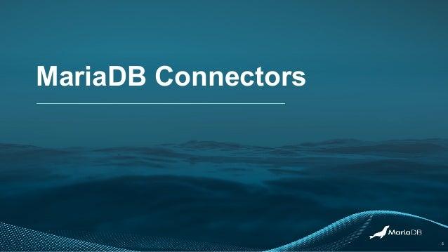 MariaDB Connectors 5