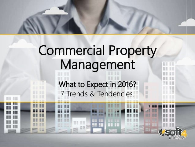 Commercial Property Executive : Commercial property management what to expect in