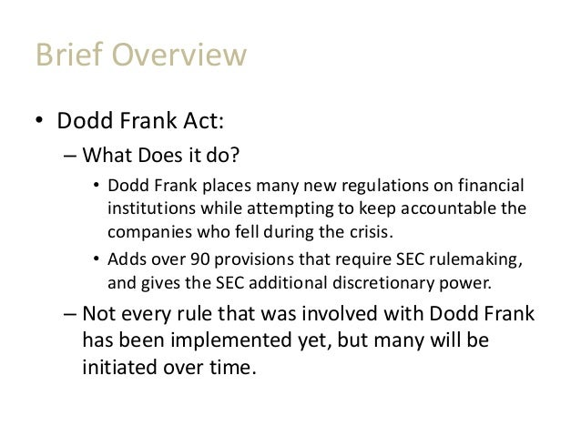 summar dodd frank act Which provisions of the dodd-frank act's otc derivatives regulations are the  most important for  title vii of the dodd-frank wall street reform and  consumer  this publication contains information in summary form and is.