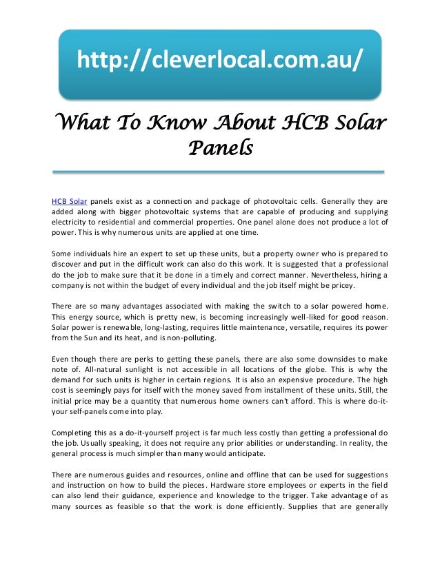 http://cleverlocal.com.au/What To Know About HCB Solar           PanelsHCB Solar panels exist as a connection and package ...