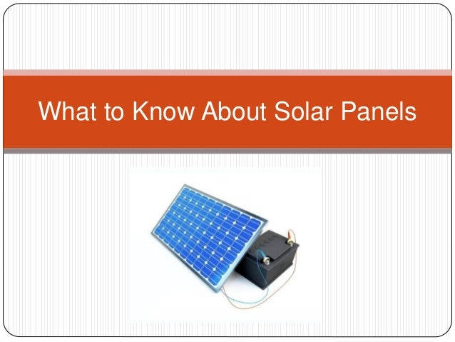 What to Know About Solar Panels