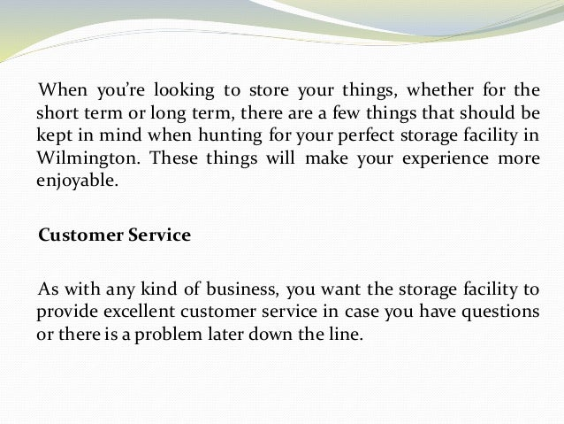 What to Look For In a Storage Facility Slide 2