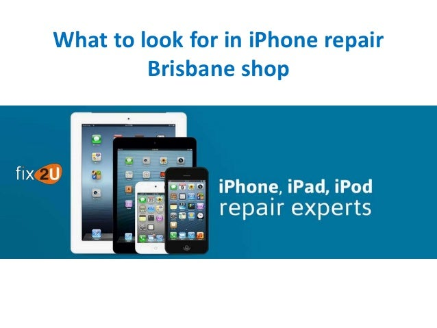 What to look for in iPhone repair Brisbane shop