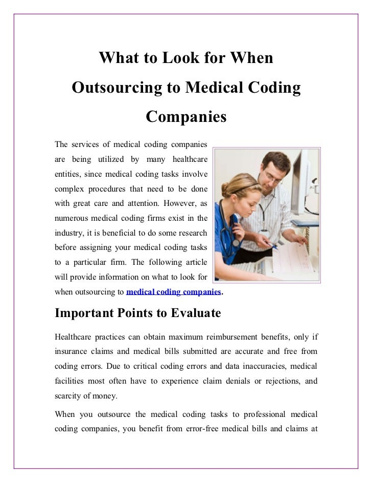 What to Look for When     Outsourcing to Medical Coding                           CompaniesThe services of medical coding ...
