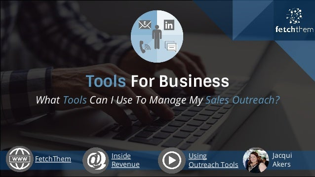 Tools For Business: By FetchThem - What Tools Can I Use To