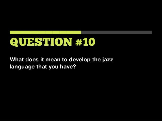 What to practice for jazz improvisation for What does diction mean