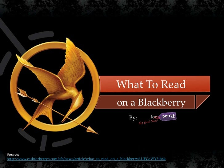 What To Read                    {                                       on a Blackberry                                   ...