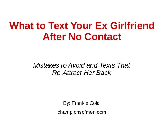 What to text your ex girlfriend to get her back