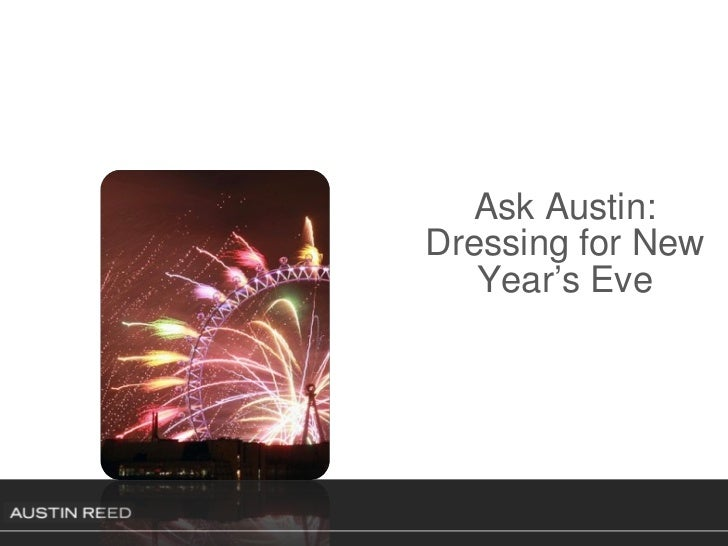 Ask Austin: Dressing for New Year's Eve