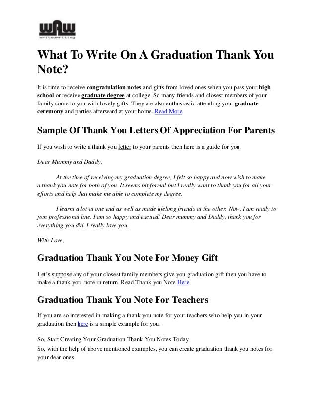 how to write a graduation thank you note Congratulation on your graduation if you are like many students, you likely  received a number of gifts and cash as graduation gifts from friends.