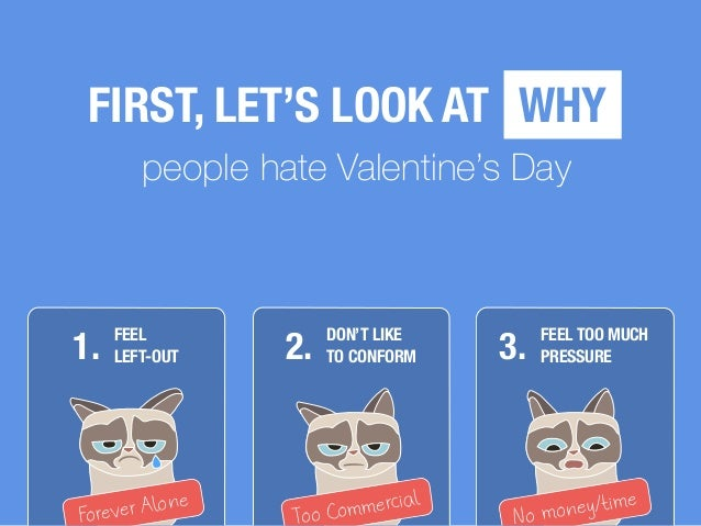 why people hate valentines day