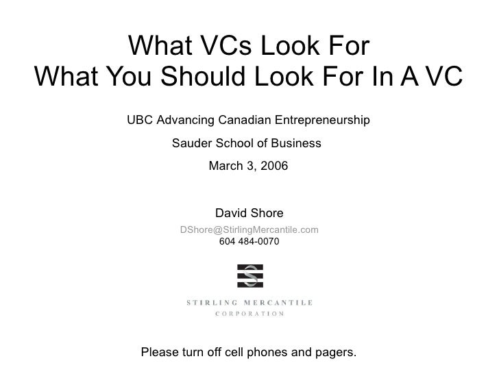 What VCs Look For What You Should Look For In A VC UBC Advancing Canadian Entrepreneurship Sauder School of Business  Marc...