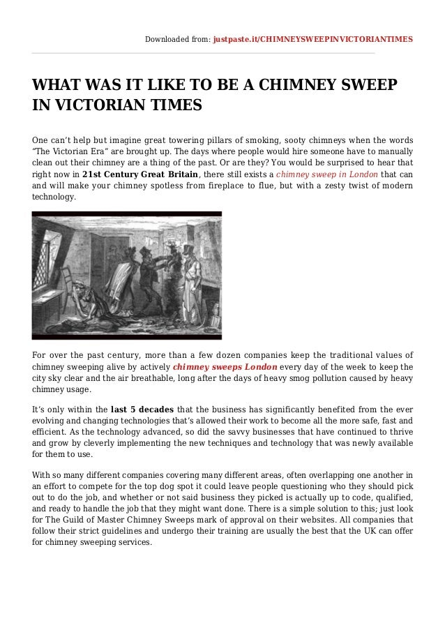 Downloaded from: justpaste.it/CHIMNEYSWEEPINVICTORIANTIMES WHAT WAS IT LIKE TO BE A CHIMNEY SWEEP IN VICTORIAN TIMES One c...