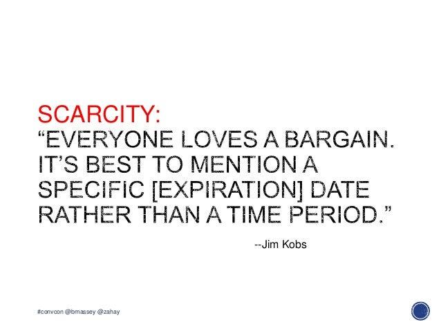 SCARCITY:#convcon @bmassey @zahay--Jim Kobs