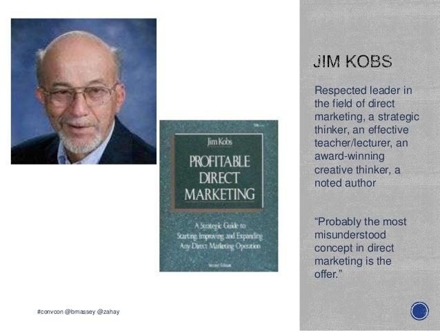 Respected leader inthe field of directmarketing, a strategicthinker, an effectiveteacher/lecturer, anaward-winningcreative...