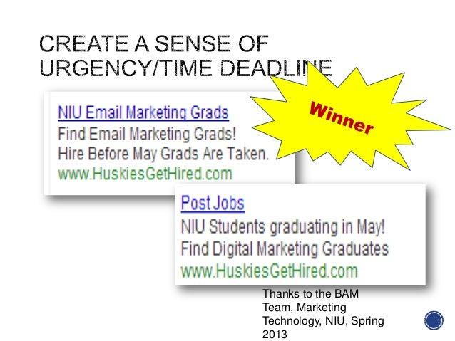 Thanks to the BAMTeam, MarketingTechnology, NIU, Spring2013