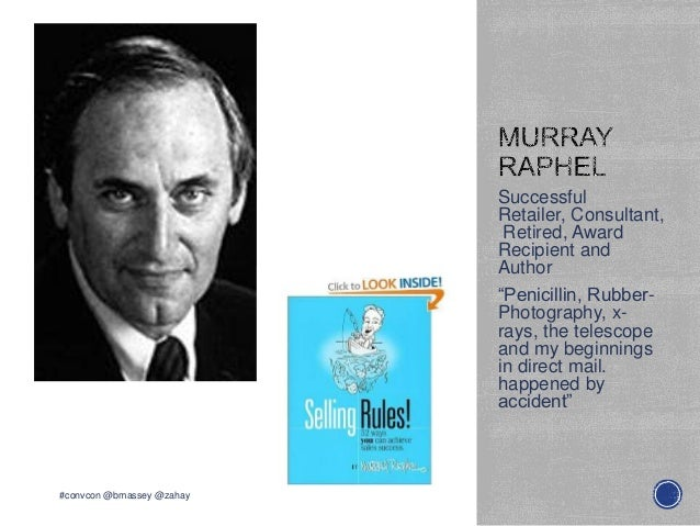 "SuccessfulRetailer, Consultant,Retired, AwardRecipient andAuthor""Penicillin, Rubber-Photography, x-rays, the telescopeand ..."