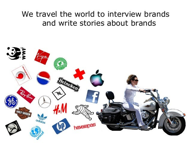 We Travel the World to Interview Brands Slide 2