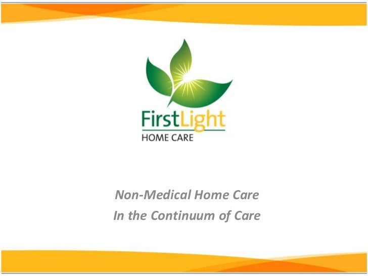 Non-Medical Home CareIn the Continuum of Care