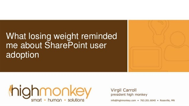 Click to edit Master subtitle style Click to edit Master subtitle style What losing weight reminded me about SharePoint us...