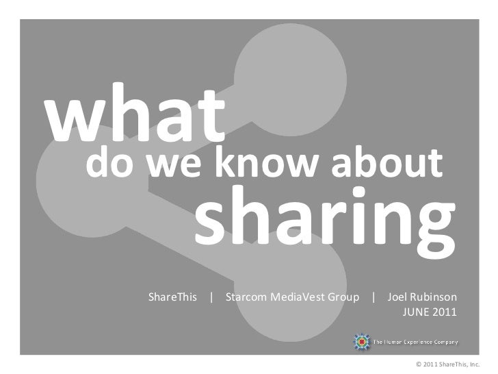 what now about  do we k         sharing         ShareThis    |    Starcom MediaVest Group...