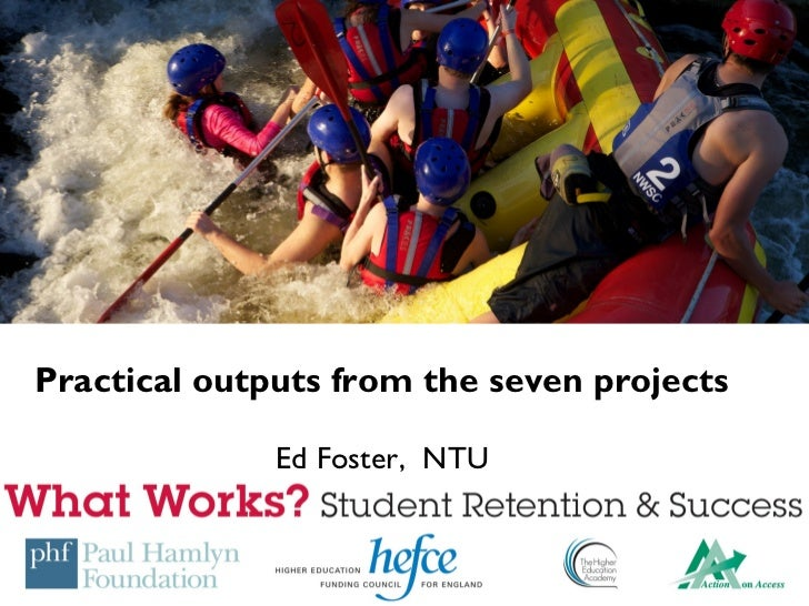 Practical outputs from the seven projects              Ed Foster, NTU