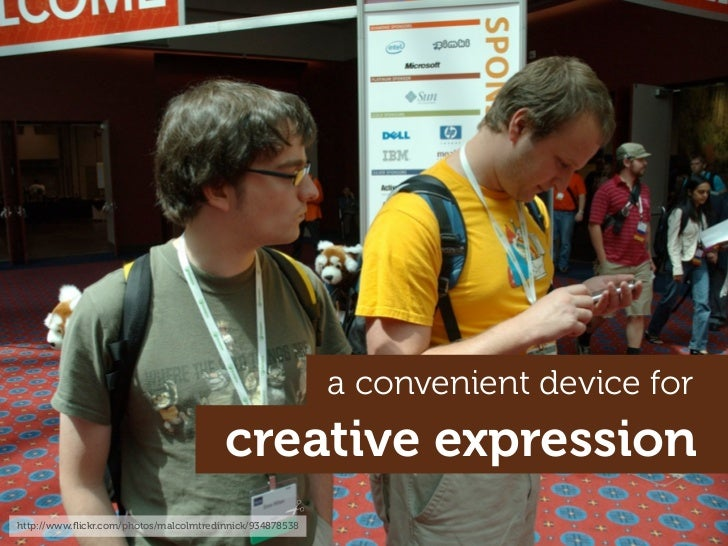 a convenient device for                                         creative expression http://www.flickr.com/photos/malcolmtre...