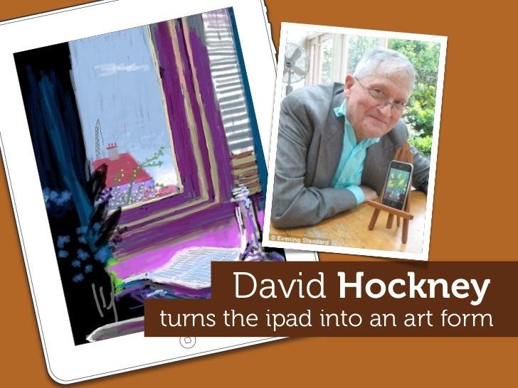 David Hockney turns the ipad into an art form