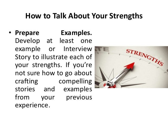 what would you consider your greatest strengths interviews questio