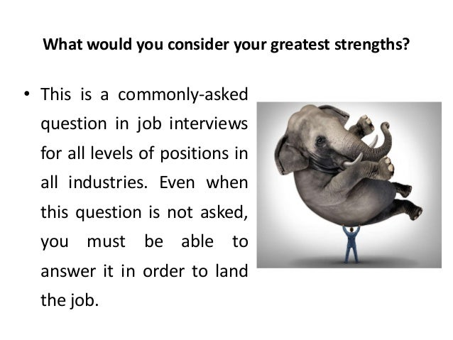 what are your greatest strengths