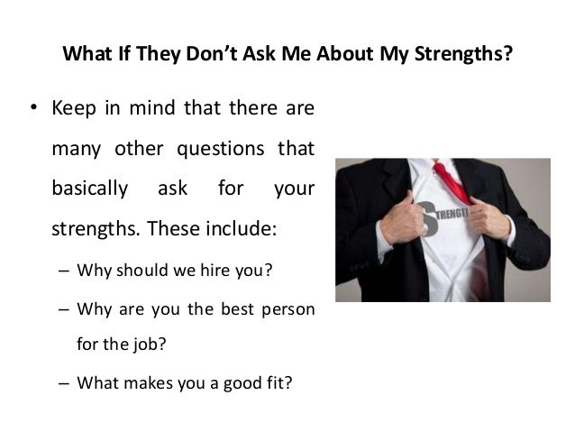 what would you consider your greatest strengths