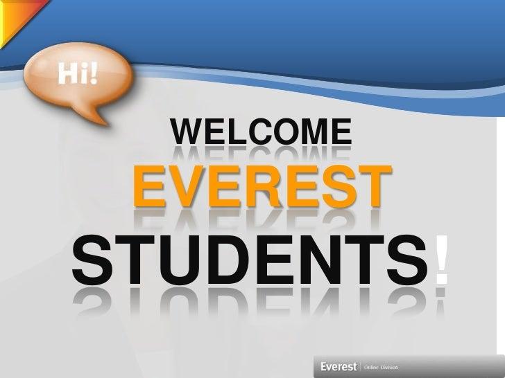 WELCOMEEVERESTSTUDENTS!<br />