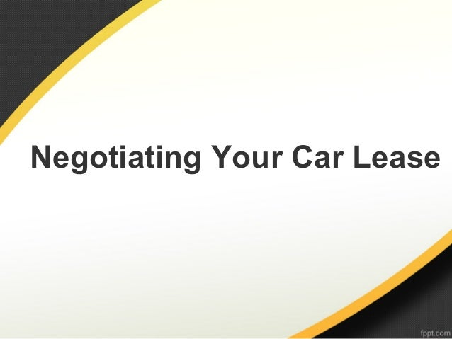 Negotiating Your Car Lease