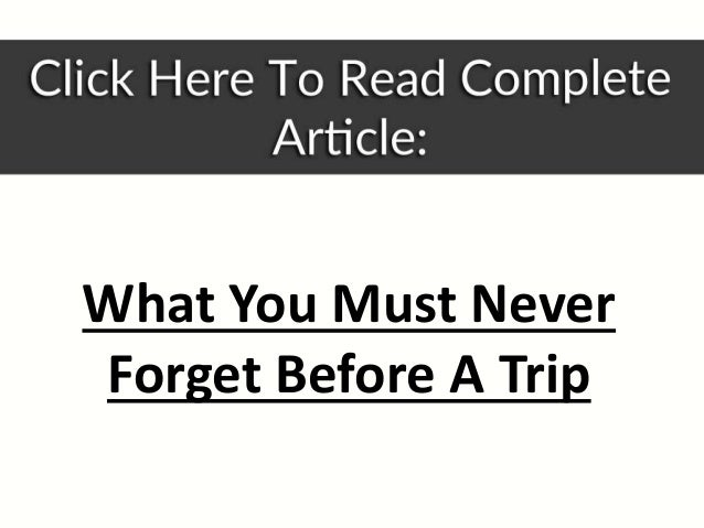 What you must do before a trip