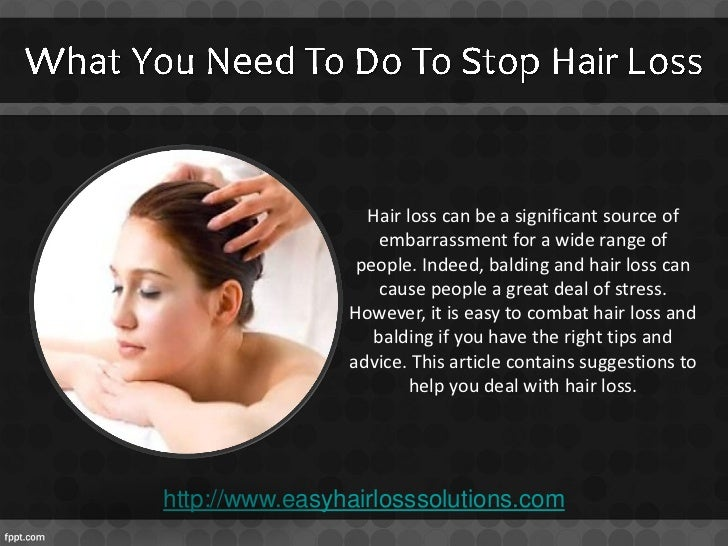 What to use to stop hair loss