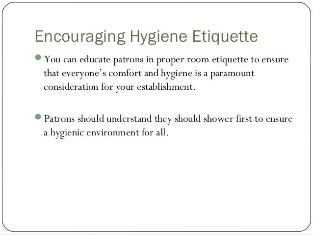 hygiene and comfort room Unit 58: support individuals to meet personal care needs 11 encourage an individual to communicate their needs, preferences and personal beliefs affecting their personal care the caring environment may involve many different people therefore it is important as a carer you are aware of individual.